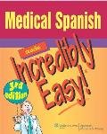 Medical Spanish Made Incredibly Easy! (Made Incredibly Easy)