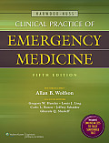 Harwood-Nuss' Clinical Practice of Emergency Medicine (Clinical Practice of Emergency Medicine)