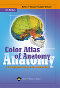Color Atlas of Anatomy A Photographic Study of the Human Body 6th edition