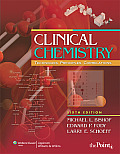 Clinical Chemistry: Techniques, Principles, and Correlations (6TH 10 - Old Edition) Cover
