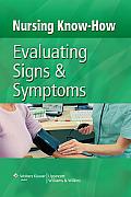 Evaluating Signs & Symptoms Nursing Know
