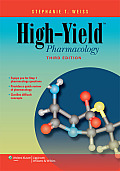 High-yield Pharmacology (3RD 10 Edition)