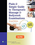Plain & Simple Guide to Therapeutic Massage & Bodywork Examinations Cover