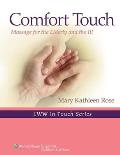 Comfort Touch Massage for the Elderly & the Ill