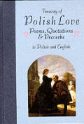 Treasury of Polish Love Poems Quotations & Proverbs
