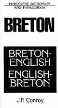 Breton-English/English-Breton: Dictionary and Phrasebook (Hippocrene Dictionary & Phrasebook)