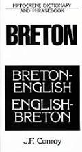 Breton-English/English-Breton: Dictionary and Phrasebook (Hippocrene Dictionary & Phrasebook)