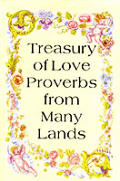 Treasury of Love Proverbs from Many Lands