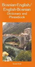 Bosnian-English English-Bosnian Dictionary and Phrasebook (Dictionary & Phrasebooks Backlist)