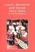 Czech Moravian & Slovak Fairy Tales