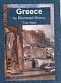 Greece: An Illustrated History (Illustrated Histories)