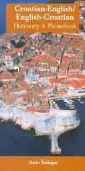 Croatian-English/English-Croatian Dictionary and Phrasebook