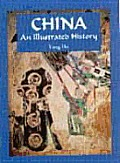 China (Illustrated Histories)