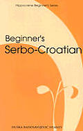 Beginner's Serbo-Croatian (Beginner's)