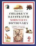 Hippocrene Childrens Illustrated Norwegian Dictionary English Norwegian Norwegian English