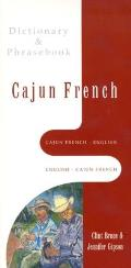 Cajun French-english Dictionary and Phrasebook (02 Edition)