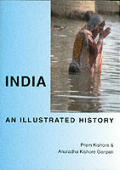 India: An Illustrated History (Illustrated Histories)