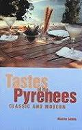 Tastes of the Pyrenees Classic & Modern