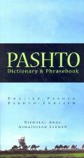 Pashto: Pashto-English, English-Pashto Dictionary & Phrasebook