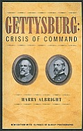 Gettysburg: Crisis of Command
