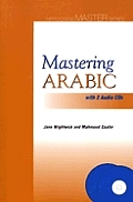 Mastering Arabic With 2 Audio Cds