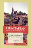 Hungarian Practical Dictionary (Hippocrene Practical Dictionaries)