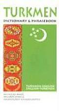 Turkmen-English/English-Turkmen Dictionary & Phrasebook