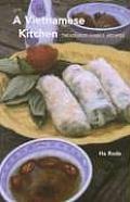 Vietnamese Kitchen Treasured Family Recipes