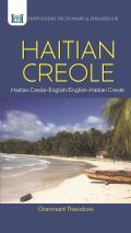 Haitian Creole Dictionary & Phrasebook: Haitian Creole-English/English-Haitian Creole (Hippocrene Dictionary & Phrasebook)
