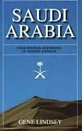 Saudi Arabia: From Bedouin Beginnings to Modern Kingdom