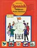 Spanish Children's Picture Dictionary: English-Spanish/Spanish-English Cover