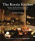 The Kerala Kitchen: Recipes and Recollections from the Syrian Christians of South India (Hippocrene Cookbooks) Cover