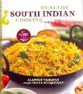Healthy South Indian Cooking Expanded Edition