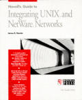 Novell's guide to integrating UNIX and NetWare networks