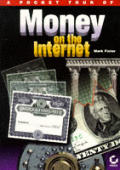 Pocket Tour of Money on the Internet