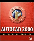 AutoCAD 2000 No Experience Required (No Experience Required)