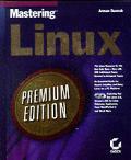 Mastering Linux Premium Edition