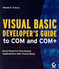 Visual Basic Developer's Guide to COM and COM+