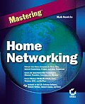 Mastering Home Networking with CDROM (Mastering) Cover