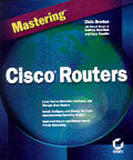 Mastering Cisco Routers