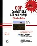 Ocp: Oracle8i DBA SQL & PL/SQL Study Guide