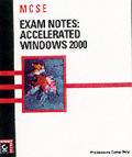 MCSE: Accelerated Windows 2000 Exam Notes