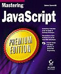 Mastering JavaScript Premium Edition with CDROM (Mastering) Cover