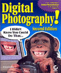 Digital Photography I Didnt Know You