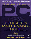 Complete Pc Upgrade & Maintenance Guide 12th Edition