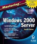 Mastering Windows 2000 Server 4TH Edition