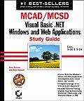 McAd/MCSD: Visual Basic .Net Windows & Web Applications Sg with CDROM