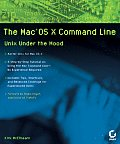 The Command Line for Mac OS X: Fixing the Tough Stuff W/Unix Cover