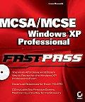 MCSA/MCSE: Windows XP Professional Fast Pass