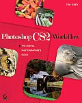 Photoshop CS2 Workflow The Digital Photographers Guide